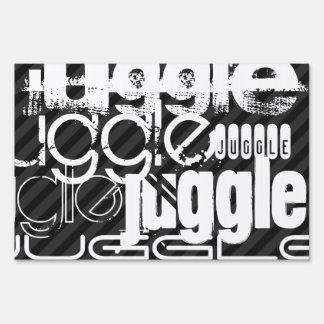 Juggle; Black & Dark Gray Stripes Signs