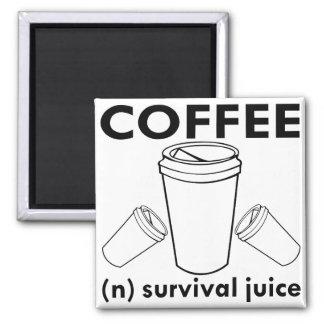 Jugo de la supervivencia del café (n) imán cuadrado