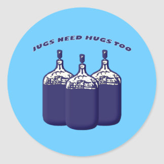 Jugs Need Hugs Too Classic Round Sticker