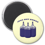Jugs Not Drugs Fridge Magnet