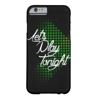 Juguemos esta noche funda barely there iPhone 6
