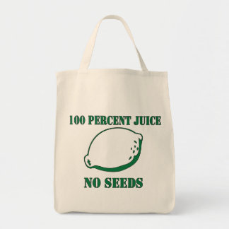 Juice No Seeds Grocery Tote Bag