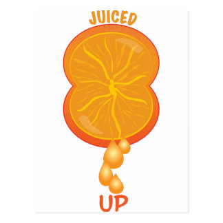 Juiced Up Postcard
