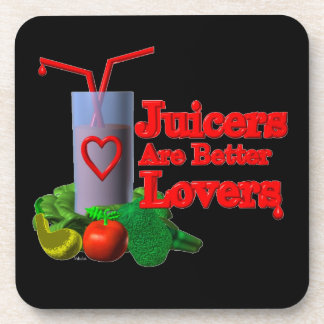 Juicers are better lovers by Valxart.com Beverage Coaster
