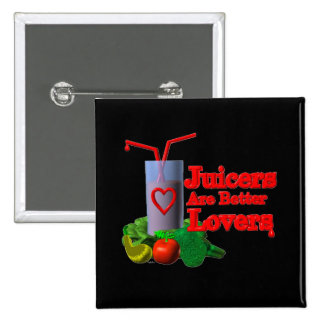 Juicers are better lovers by Valxart.com Pins