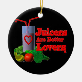 Juicers are better lovers by Valxart.com Double-Sided Ceramic Round Christmas Ornament
