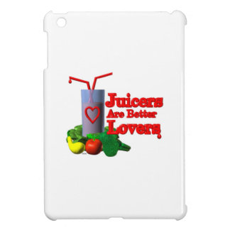 Juicers are better lovers by Valxart com Case For The iPad Mini
