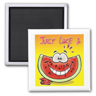 Juicy like a watermelon with background 2 inch square magnet