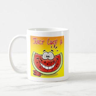 Juicy like a watermelon with background coffee mug