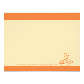 "Juicy Orange Morning Without Coffee Cup Note Cards 4.25"" X 5.5"" Invitation Card"