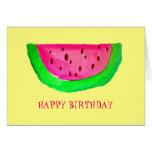 Juicy pink watermelon fruit Happy Birthday Greeting Card