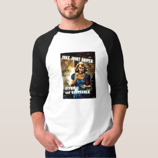 Juke Joint Sniper WWII Warning to Soldiers T-Shirt