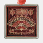 "JULES VERNE ""VOYAGES EXTRAORDINAIRES"" (1878) CHRISTMAS TREE ORNAMENT"