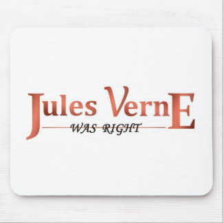 Jules Verne Was Right Mouse Pads