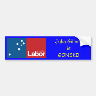Julia Gillard is GONSKI Bumper Sticker