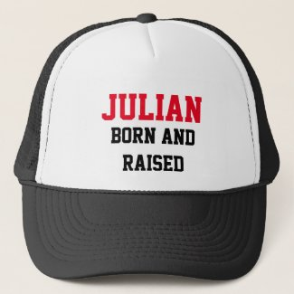 Julian Born and Raised Trucker Hat