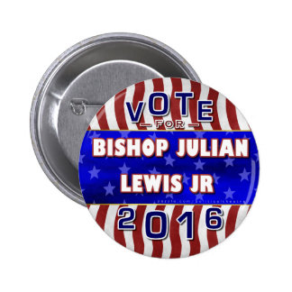 Julian Lewis President 2016 Election Independent Pinback Button