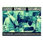 juliano band moreira1.jpgBanda Juliano Moreira Post Cards
