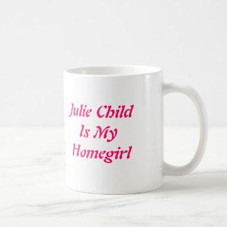 Julie ChildIs My Homegirl Mugs