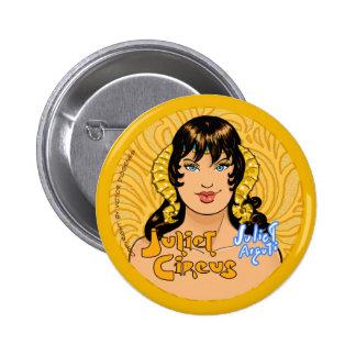 Juliet Circus - Juliet Arguti Pinback Button