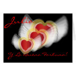 """Julio Y La Buena Fortuna!""-Customize Greeting Cards"