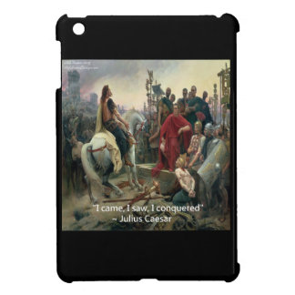 Julius Caesar I Came I Saw I Conquered iPad Mini Cases