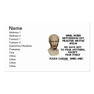 Julius Caesar Not To Fear Anything Except Fear Business Card Templates
