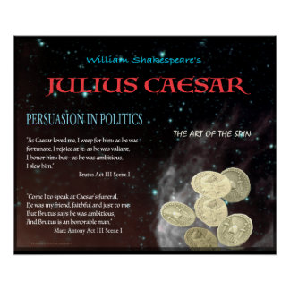 Julius Caesar Persuasion in Politics Poster