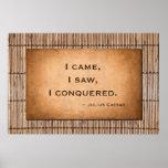 "Julius Caesar quote ""I came, I saw, I conquered."" Poster"