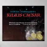 "Julius Caesar ""The fault dear Brutus..."" Poster"