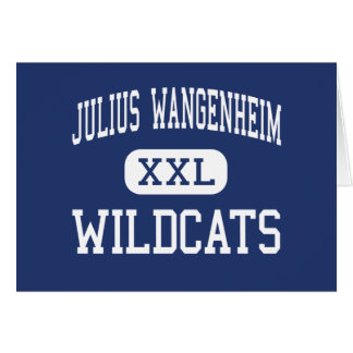 Julius Wangenheim Wildcats Middle San Diego Greeting Card