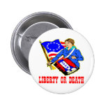 July 4, 1776 Liberty Or Death Independence Day 2 Inch Round Button