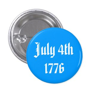 July 4th 1776 Button Pin