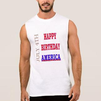 July 4th Happy Birthday America Sleeveless Shirt