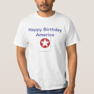 July 4th--Happy Birthday AmericA T-Shirt