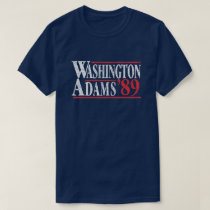 July 4th Washington Adams Campaign T-Shirt
