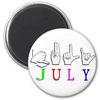 JULY NAME FINGERSPELLED ASL SIGN 2 INCH ROUND MAGNET