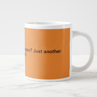 Jumbo Coffee Mug Office Gift Humor Funny