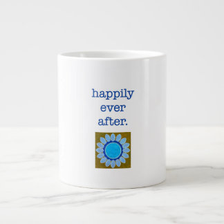 "Jumbo Mug ""happily ever after"" Blue"