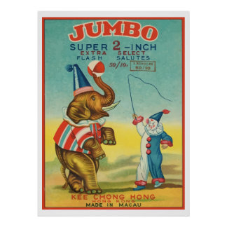 Jumbo (Vintage Chinese Firecracker) Poster