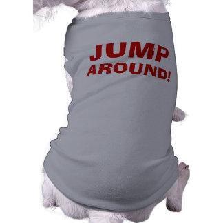 JUMP AOUND! SHIRT