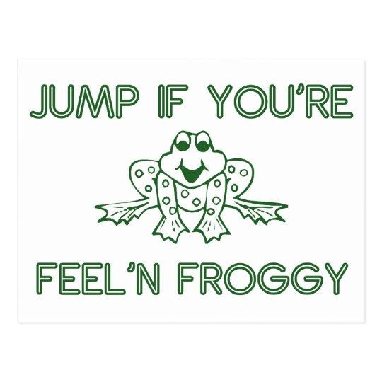 Jump if you're feelin froggy white postcard