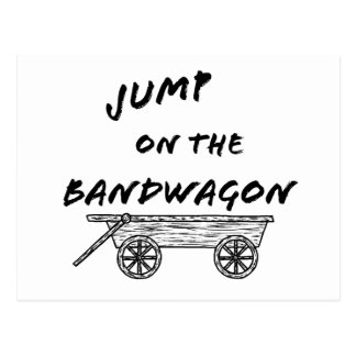 Jump on the Bandwagon Postcard