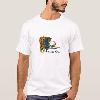 Jump on the bandwagon T-Shirt