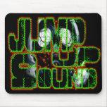Jump up Sound DUBSTEP FILTH ELECTRO Dub Bass DJ Mousepads