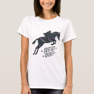 Jumping Horse-Just Get Over It T-Shirt