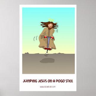Jumping Jesus on a Pogo Stick Poster