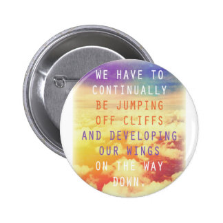 Jumping Off Cliffs Motivational Quote Button