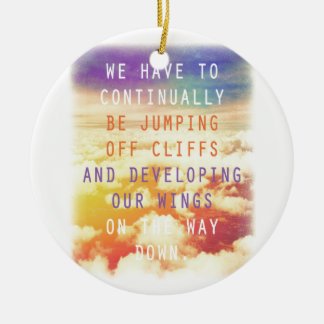 Jumping Off Cliffs - Motivational Quote Ceramic Ornament