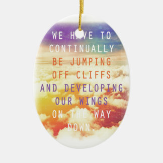 Jumping Off Cliffs Motivational Quote Ceramic Ornament